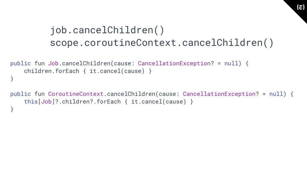 job.cancelChildren() scope.coroutineContext.can...