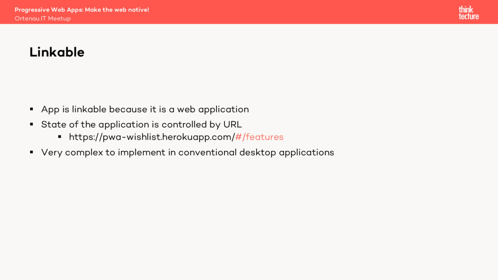 § App is linkable because it is a web applicati...
