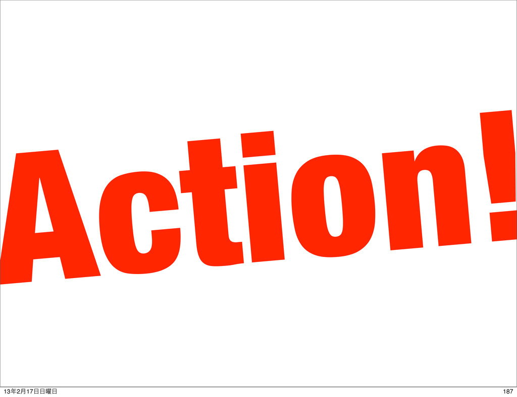 Action! 187 132݄17༵