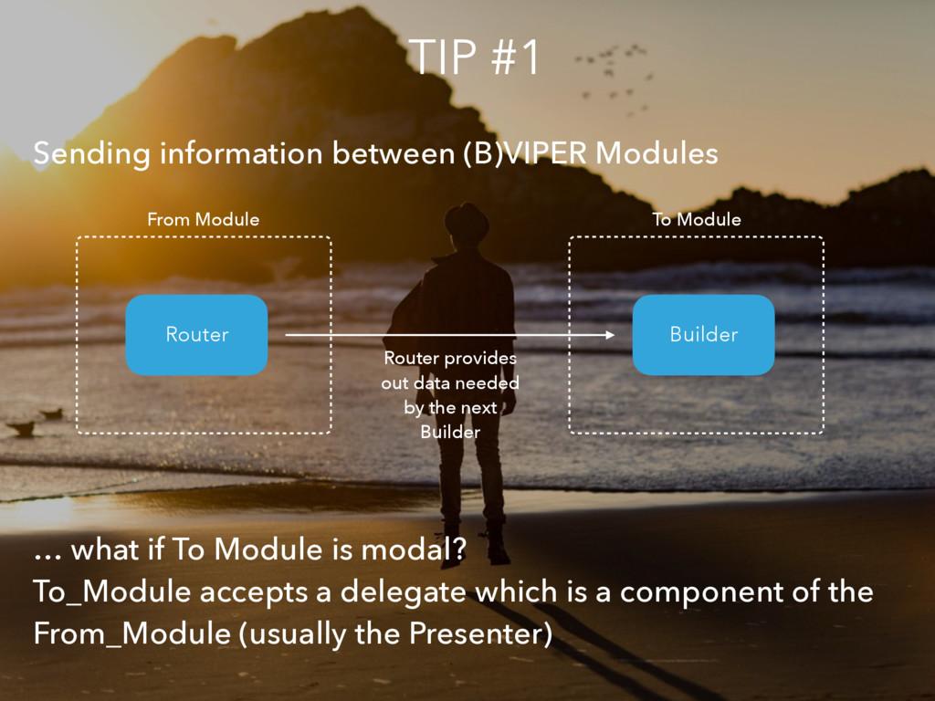 Sending information between (B)VIPER Modules … ...
