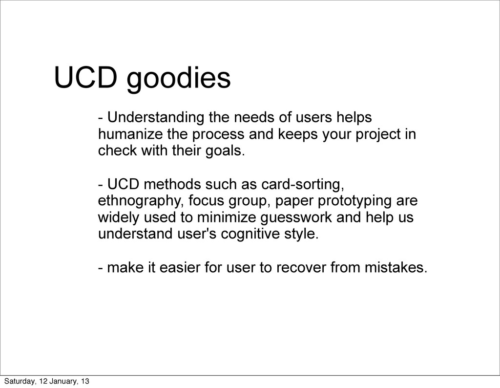 UCD goodies - Understanding the needs of users ...