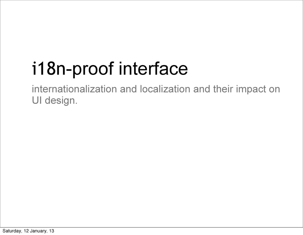 i18n-proof interface internationalization and l...