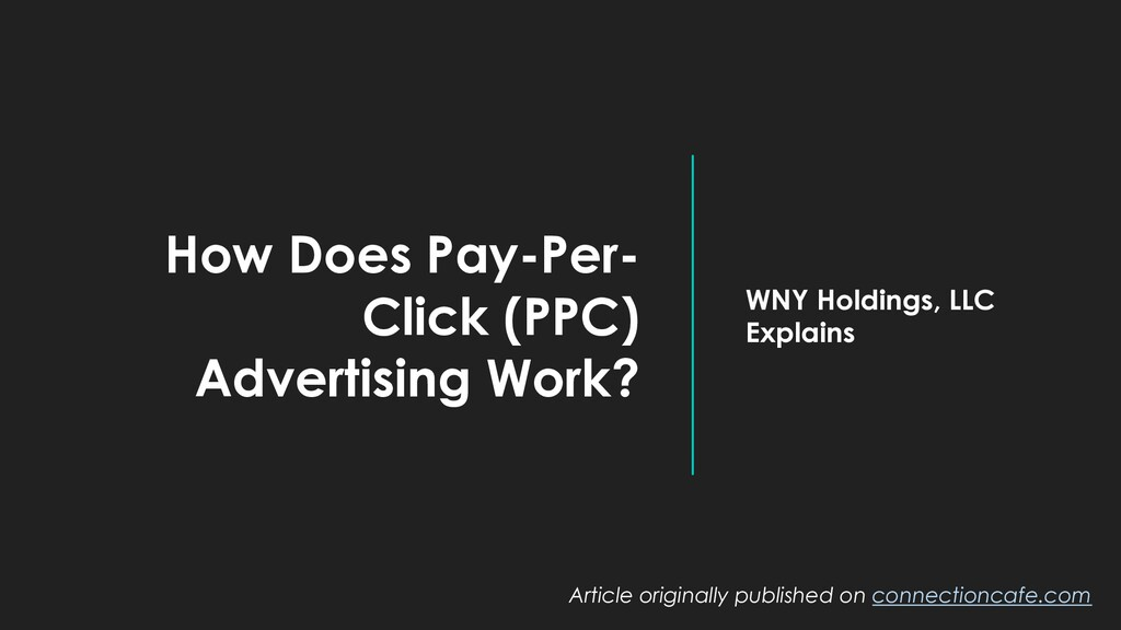 How Does Pay-Per- Click (PPC) Advertising Work?...