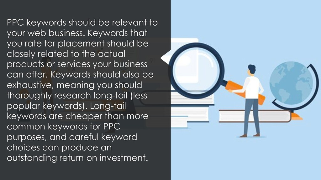 PPC keywords should be relevant to your web bus...