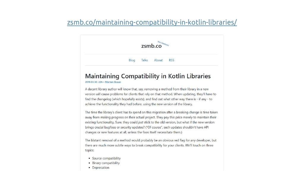 zsmb.co/maintaining-compatibility-in-kotlin-lib...