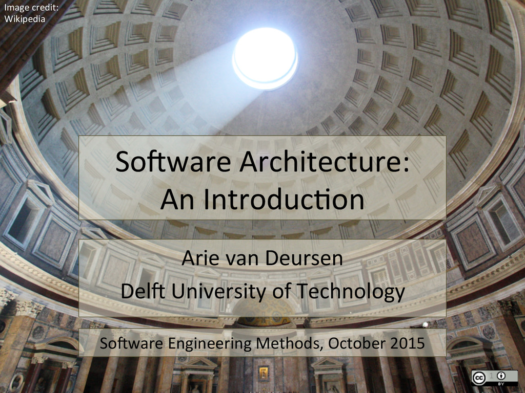 So#ware Architecture:  An Introduc3on...