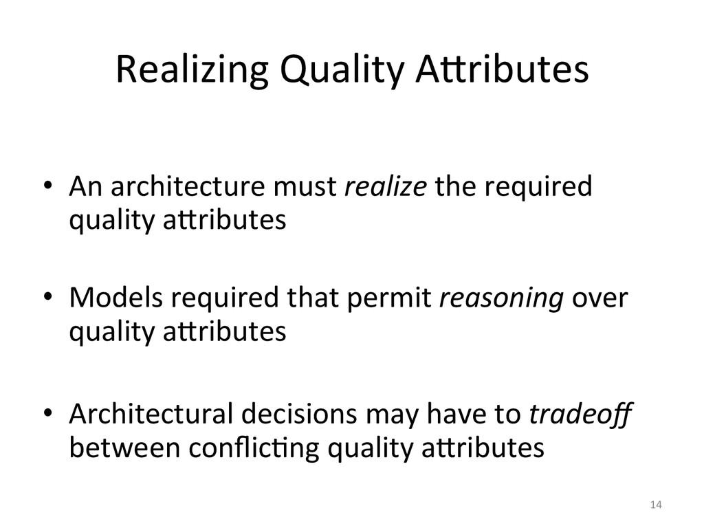 Realizing Quality ALributes  • An ...