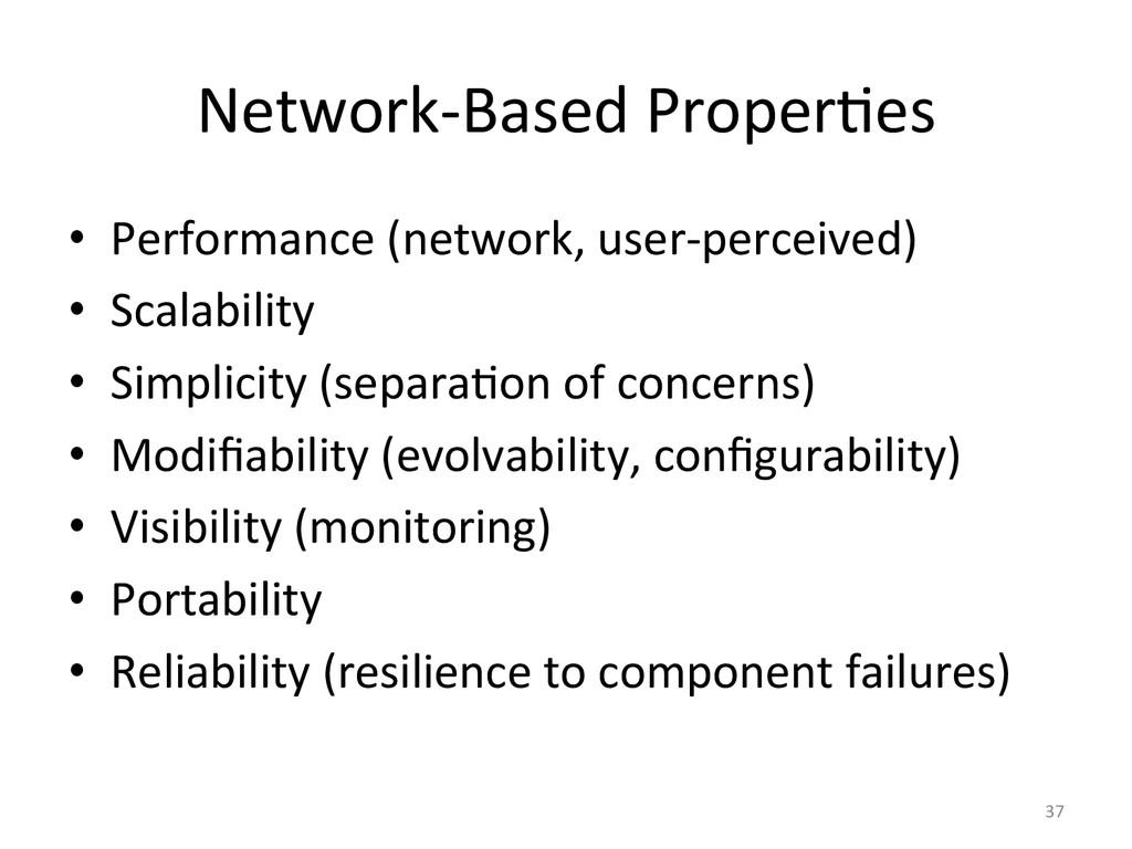 Network-‐Based Proper3es  • Performance...