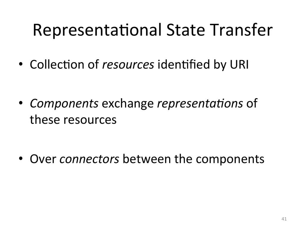 Representa3onal State Transfer  • Col...