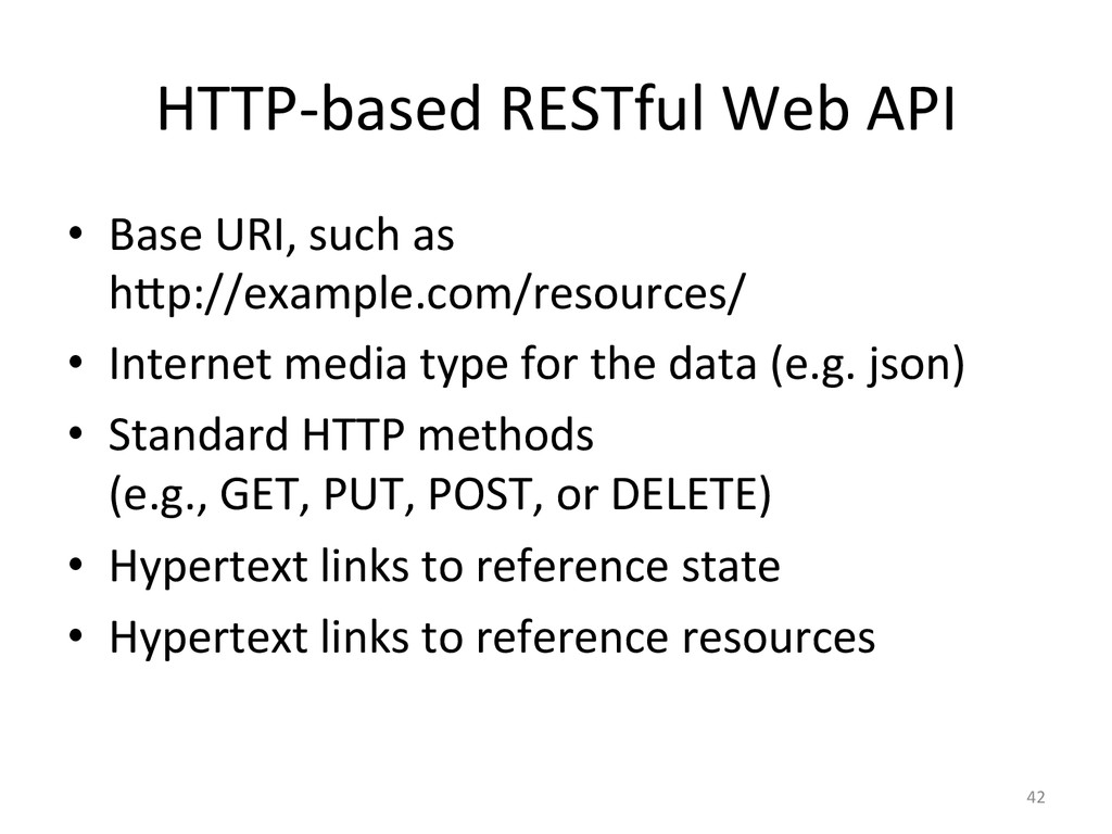 HTTP-‐based RESTful Web API  • Ba...