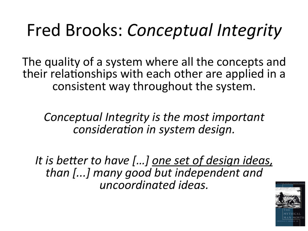 Fred Brooks: Conceptual Integrity  ...