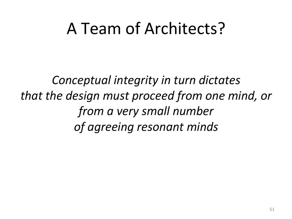 A Team of Architects?    Concept...