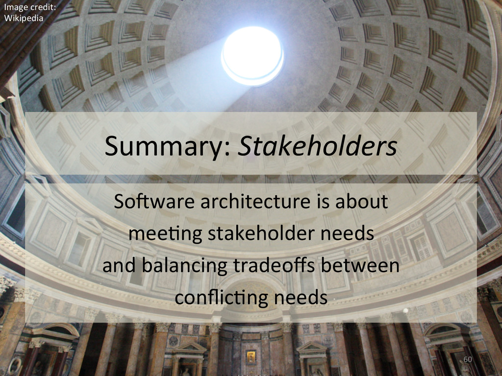 Summary: Stakeholders  So#ware archite...