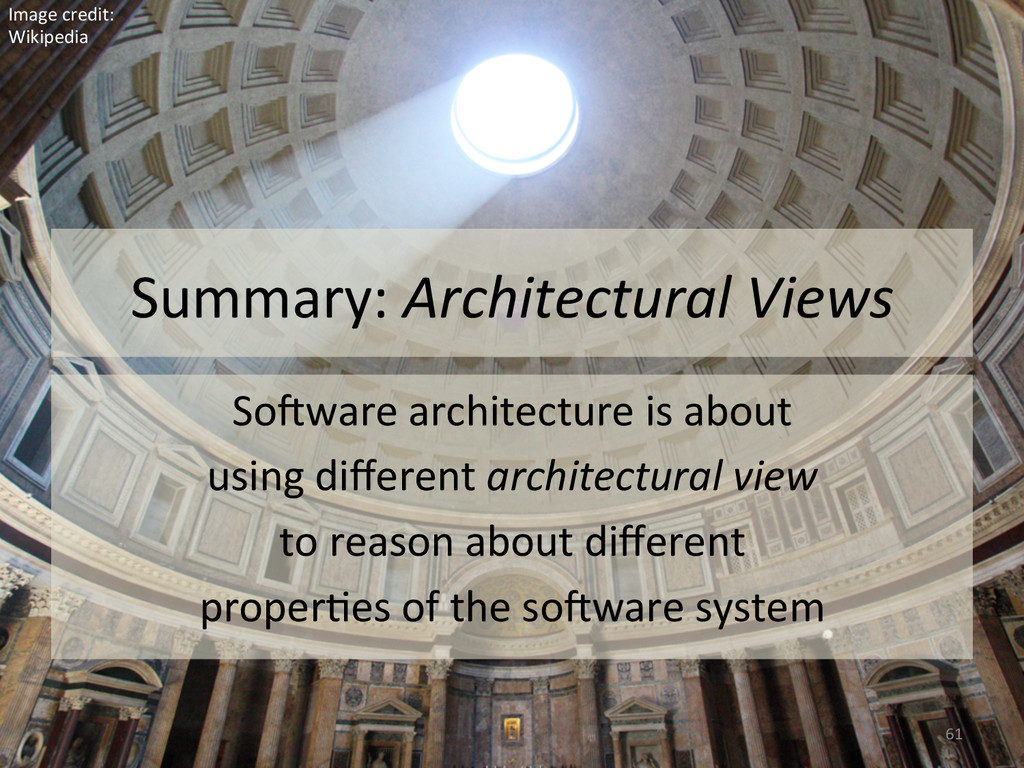 Summary: Architectural Views  So#ware...