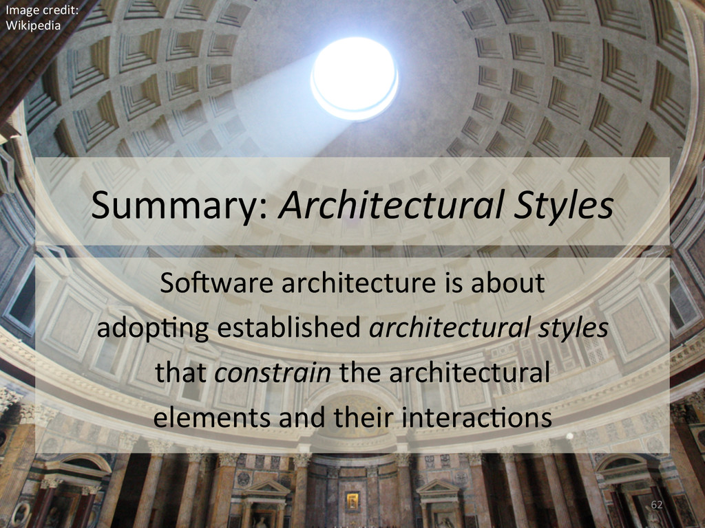 Summary: Architectural Styles  So#ware...