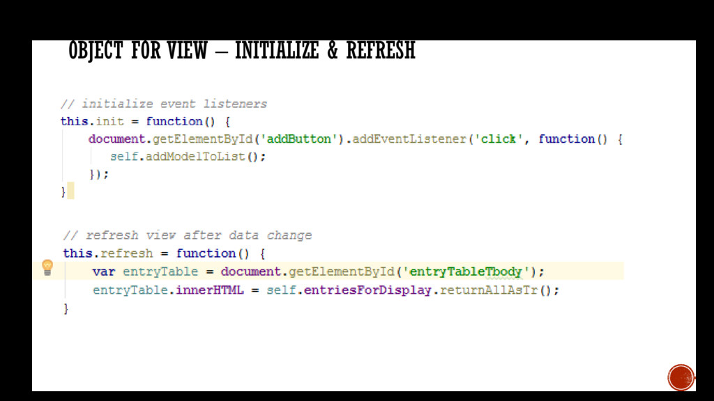 OBJECT FOR VIEW – INITIALIZE & REFRESH