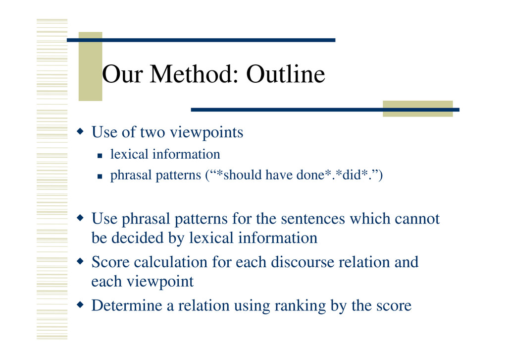 "Our Method: Outline Š Use of two viewpoints "" l..."