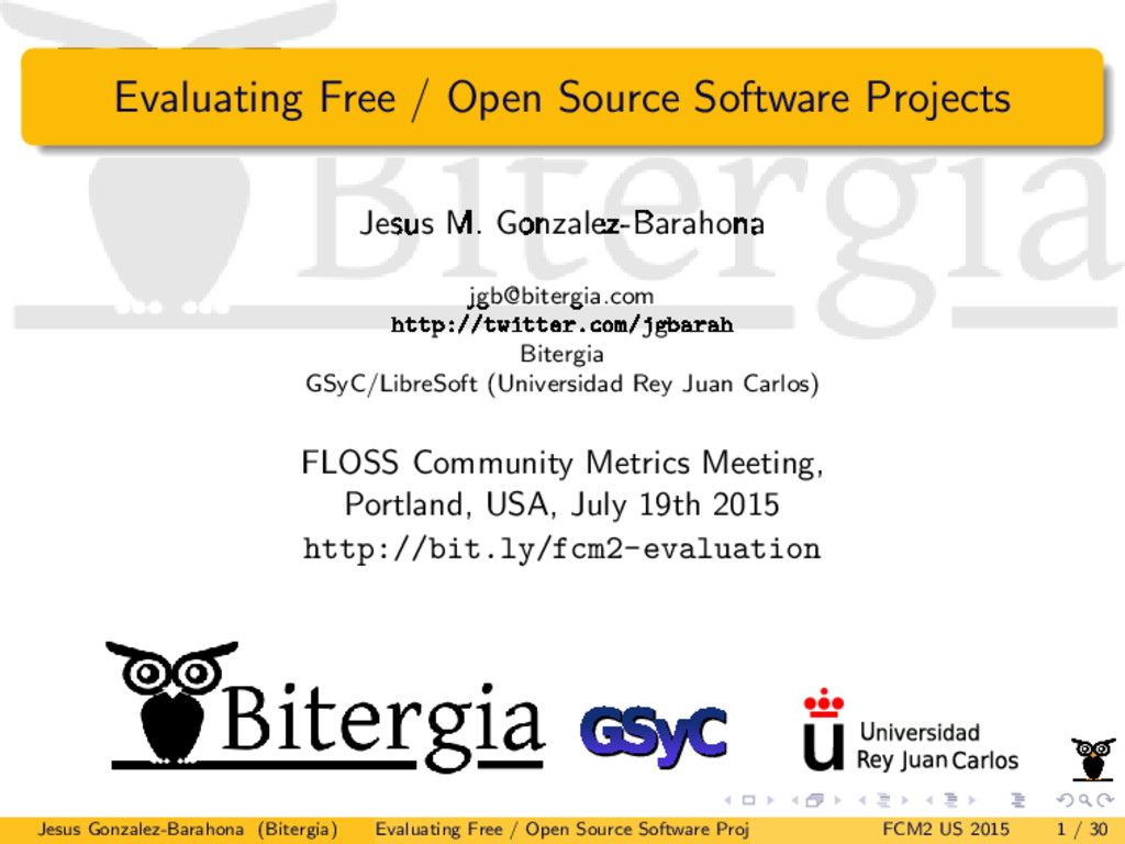 Evaluating Free / Open Source Software Projects...
