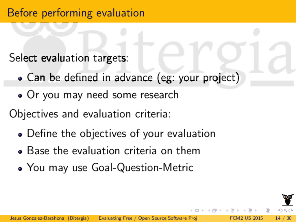 Before performing evaluation Select evaluation ...
