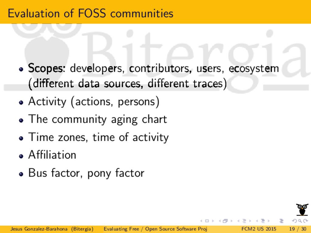 Evaluation of FOSS communities Scopes: develope...