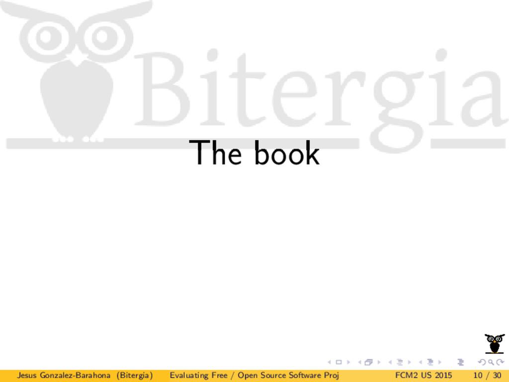 The book Jesus Gonzalez-Barahona (Bitergia) Eva...