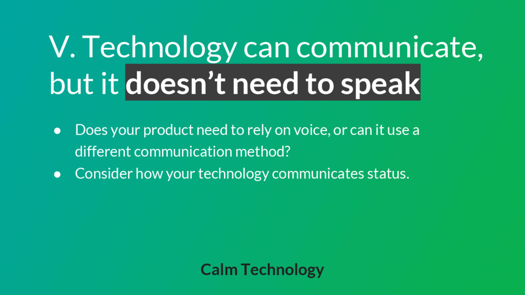 V. Technology can communicate, but it doesn't n...