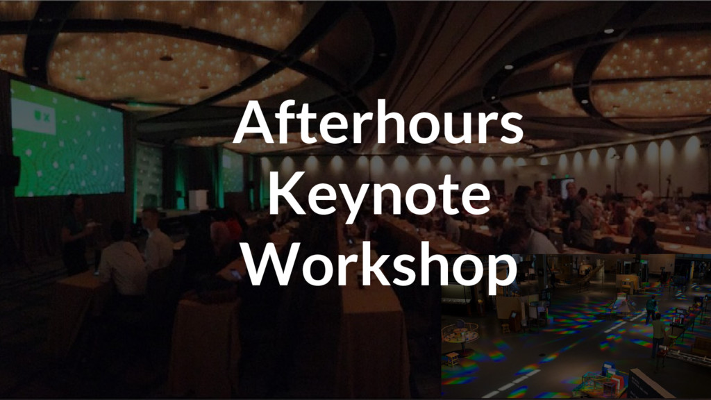 Afterhours Keynote Workshop