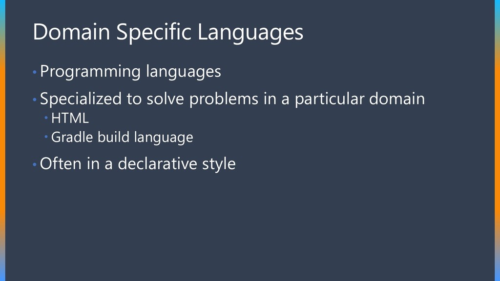 Domain Specific Languages • Programming languag...