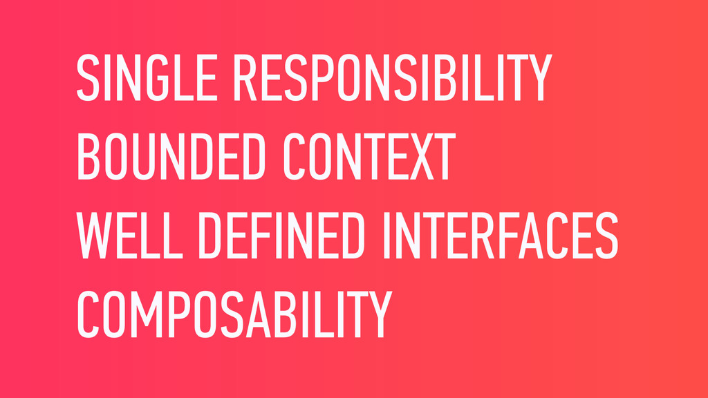 SINGLE RESPONSIBILITY BOUNDED CONTEXT WELL DEFI...