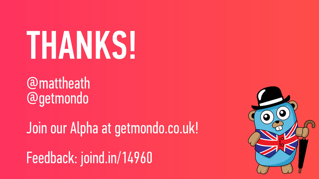 THANKS! @mattheath @getmondo Join our Alpha at ...