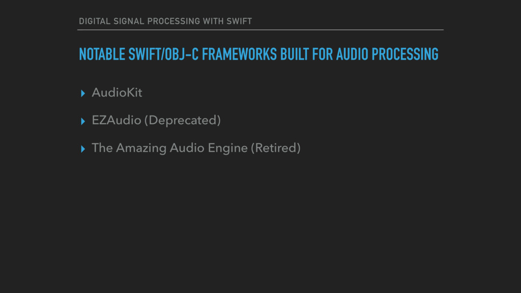DIGITAL SIGNAL PROCESSING WITH SWIFT NOTABLE SW...
