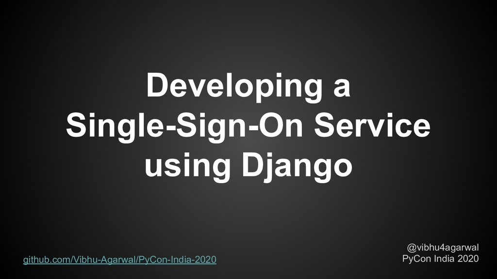 Developing a Single-Sign-On Service using Djang...