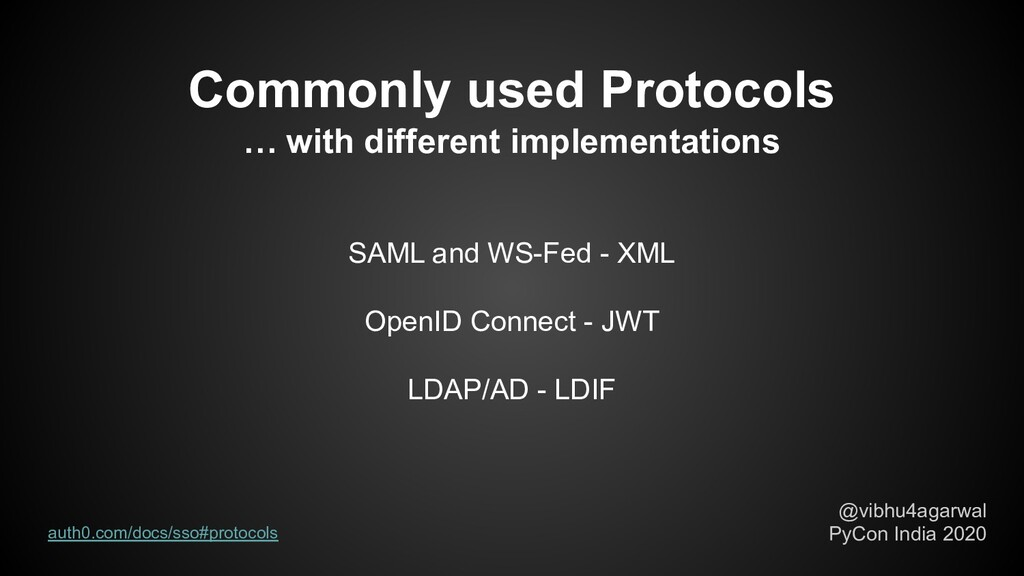 Commonly used Protocols … with different implem...