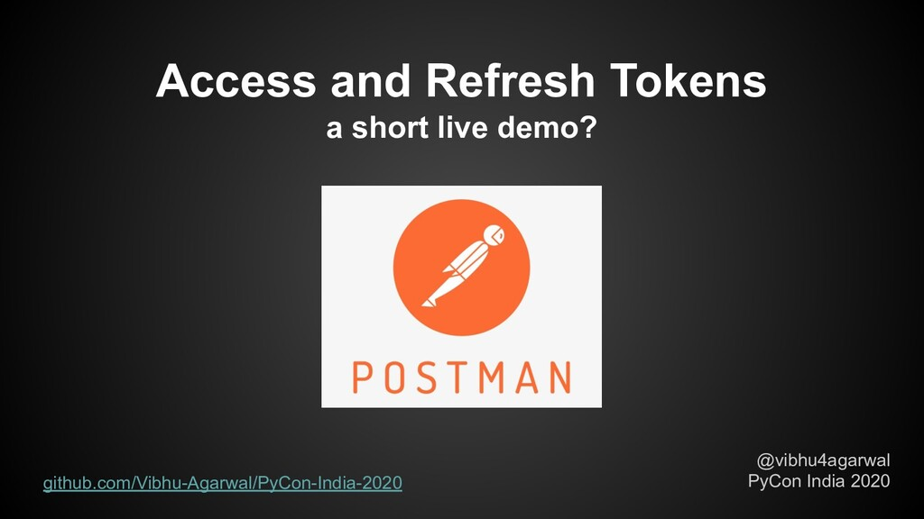 @vibhu4agarwal PyCon India 2020 Access and Refr...