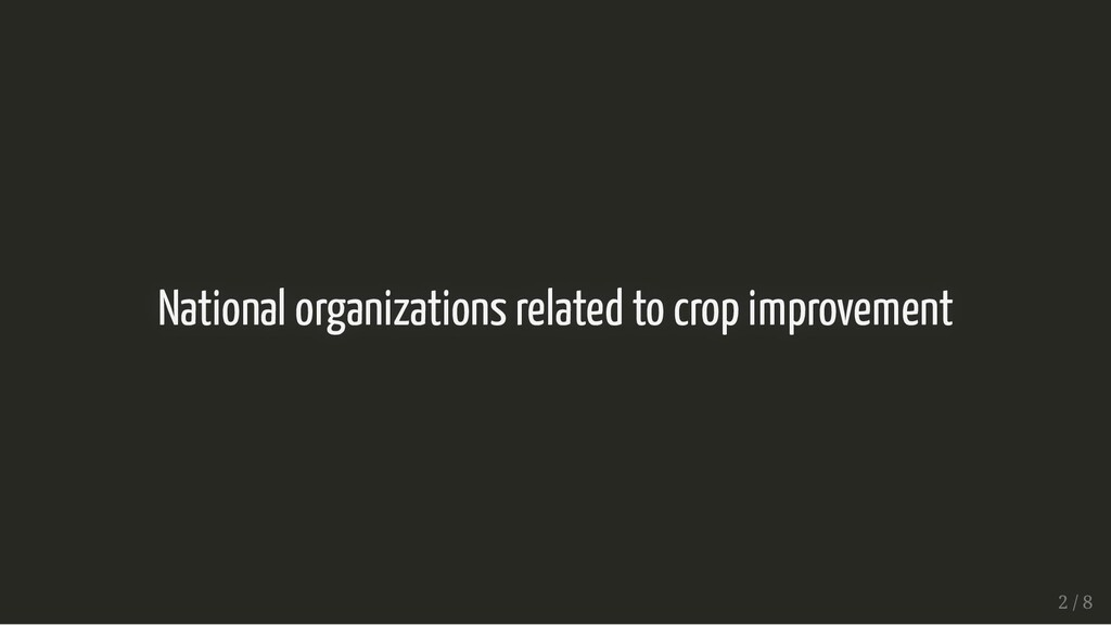 National organizations related to crop improvem...