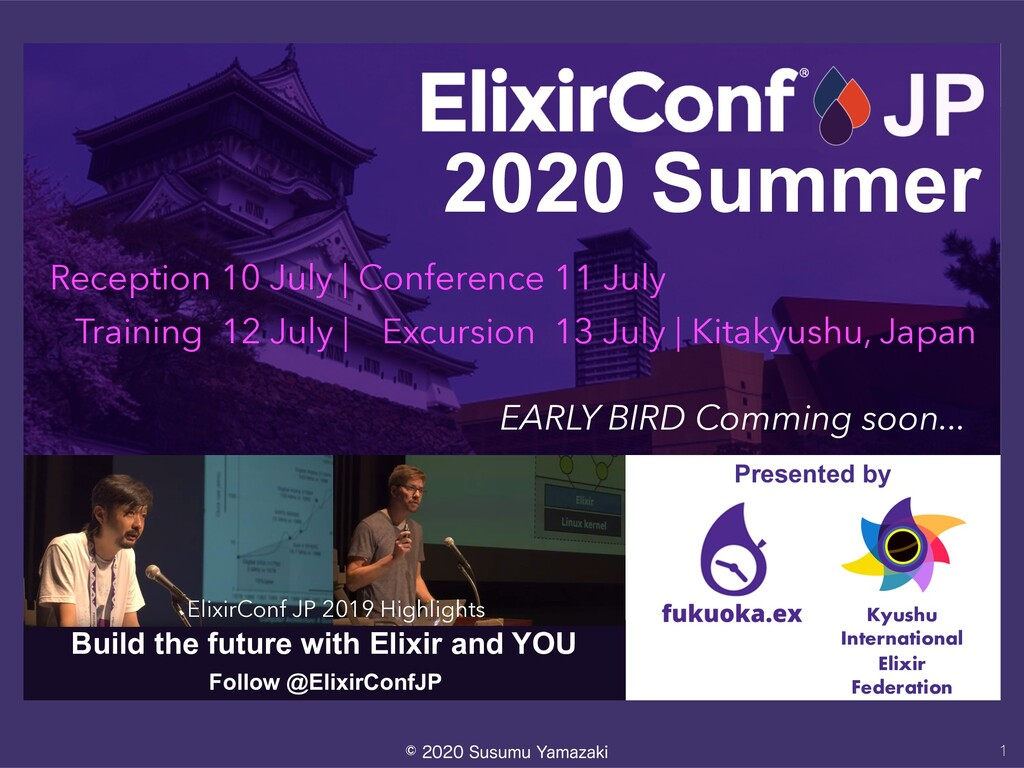 Build the future with Elixir and YOU Kyushu I...