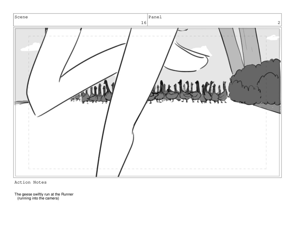 Scene 16 Panel 2 Action Notes The geese swiftly...