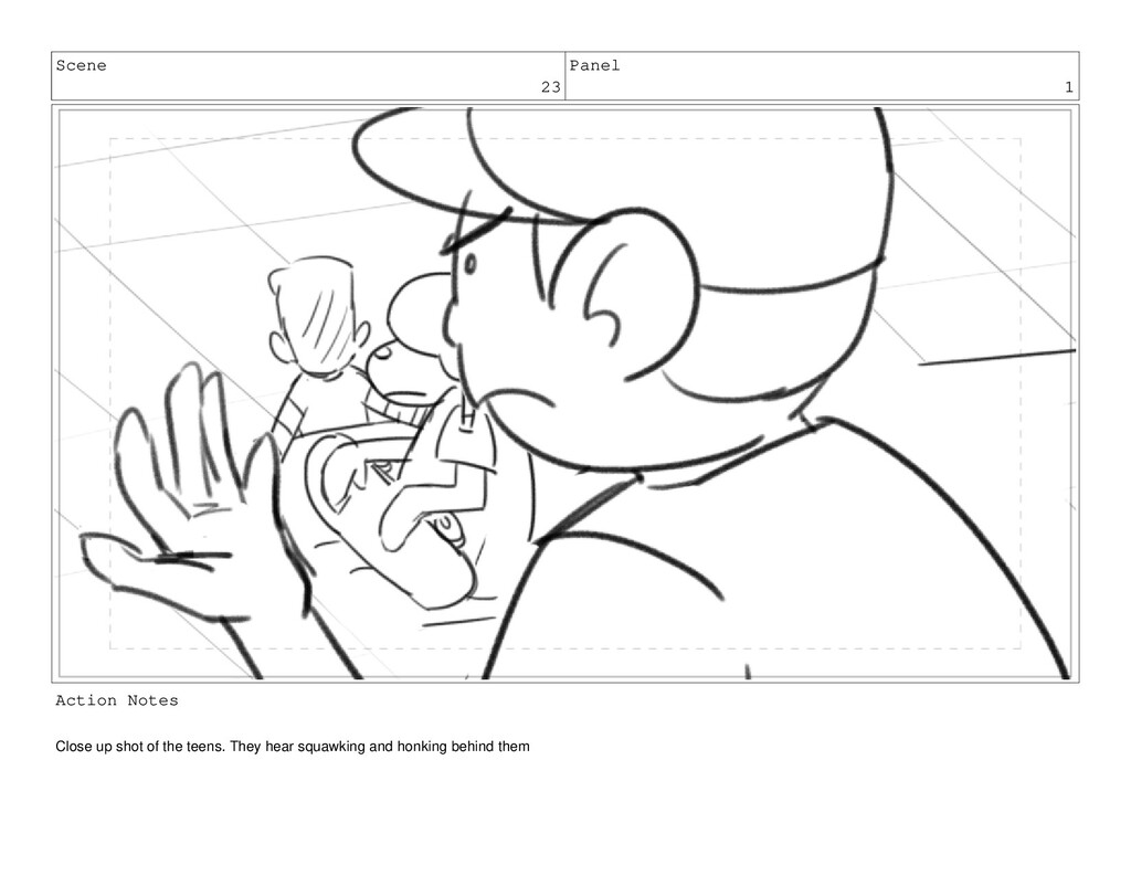 Scene 23 Panel 1 Action Notes Close up shot of ...