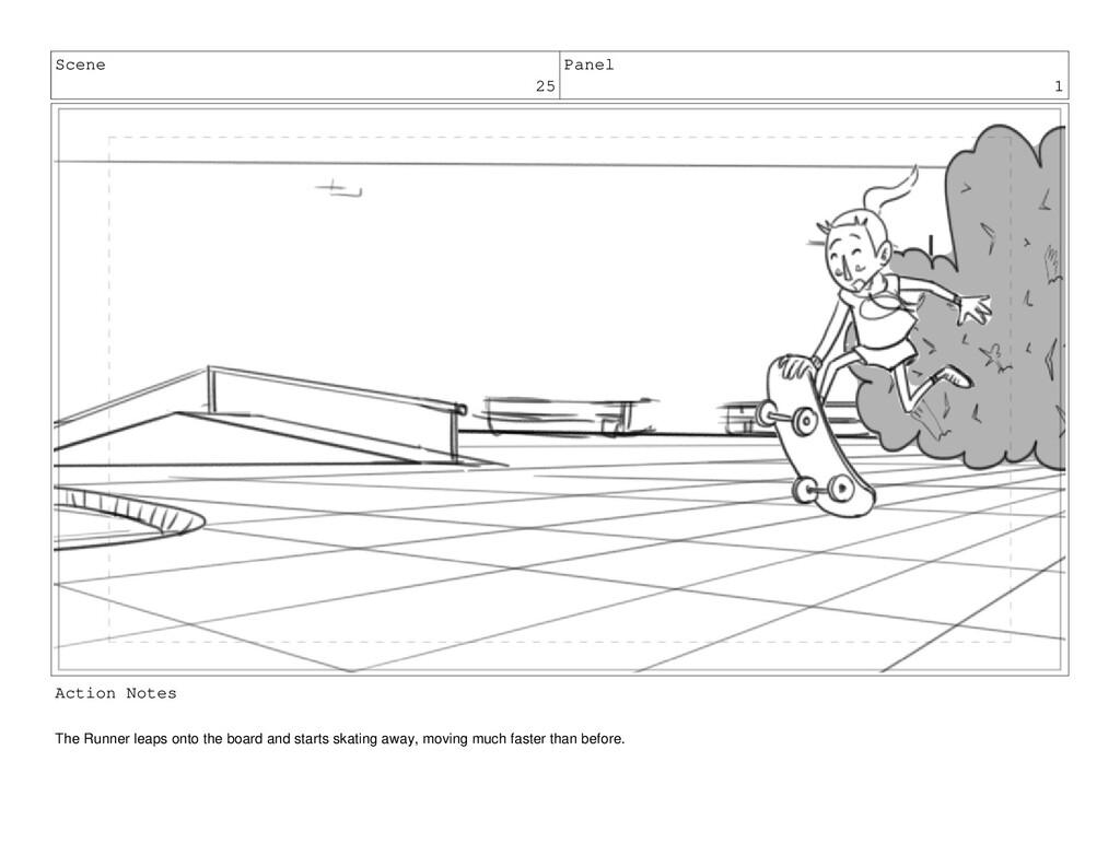 Scene 25 Panel 1 Action Notes The Runner leaps ...