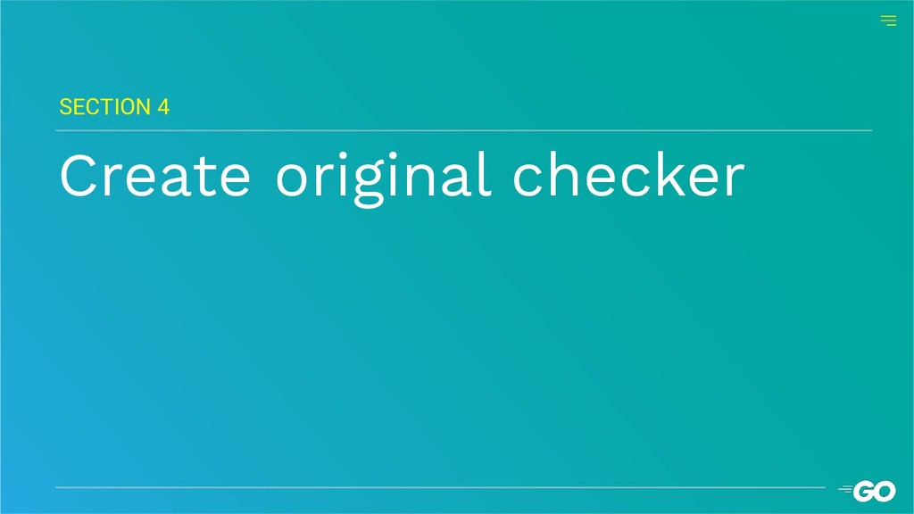 Create original checker SECTION 4