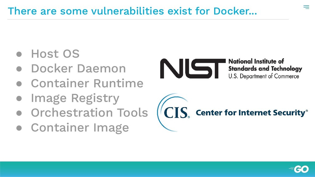 There are some vulnerabilities exist for Docker...