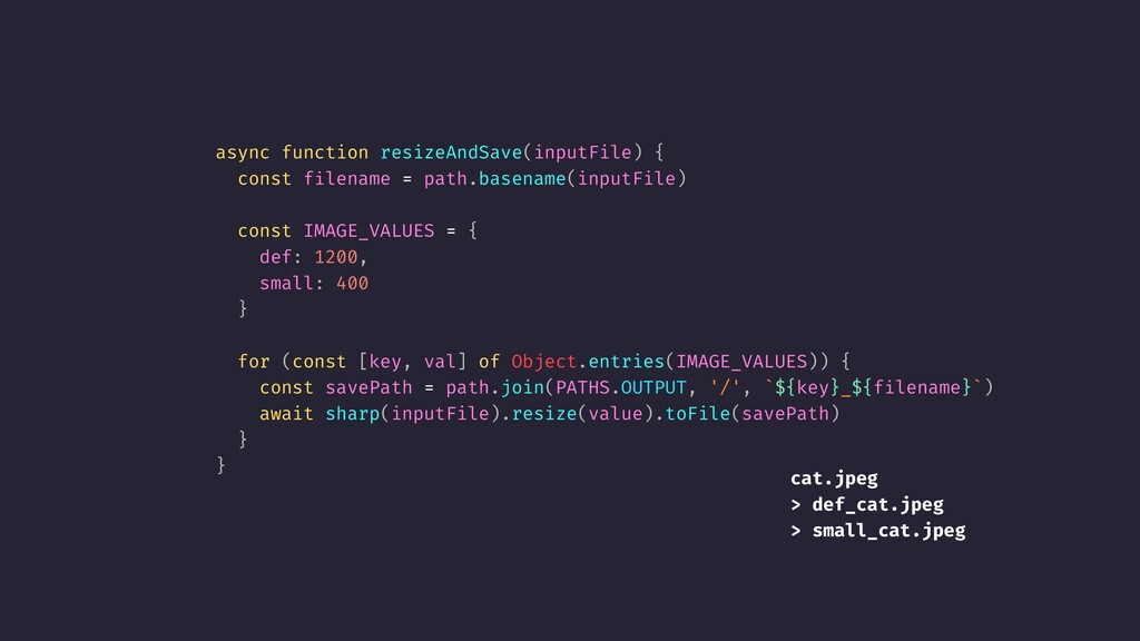 async function resizeAndSave(inputFile) { const...