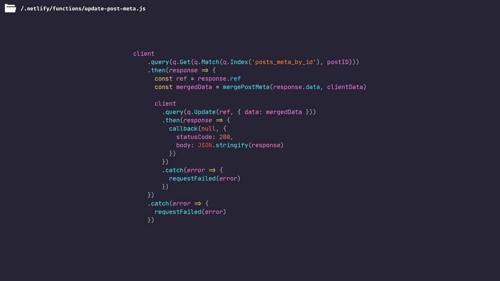/.netlify/functions/update-post-meta.js client ...