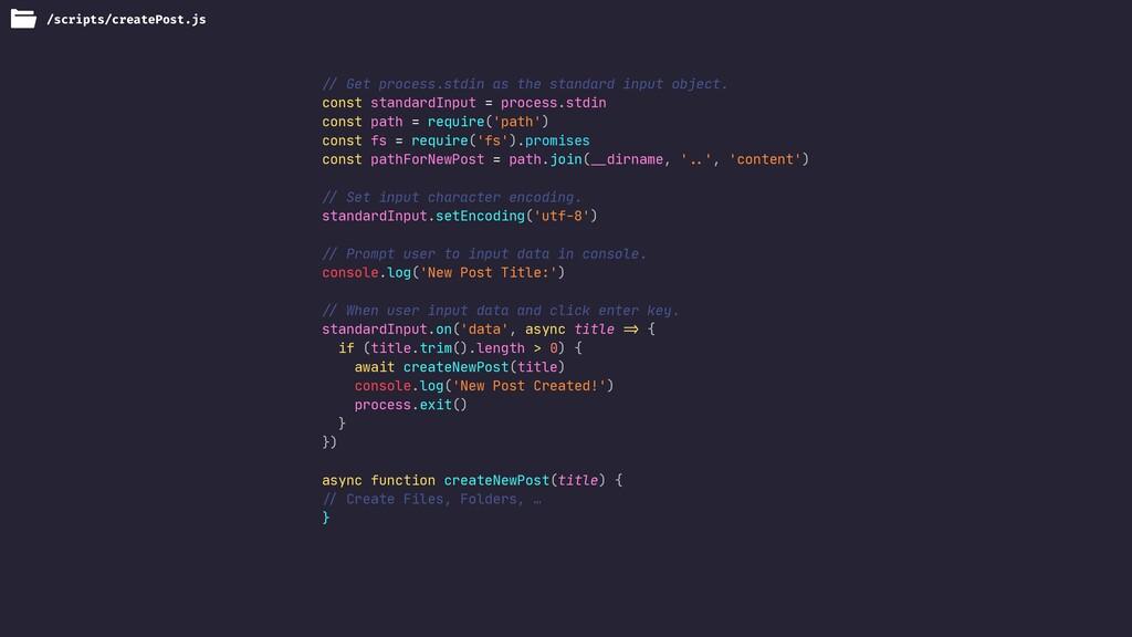 !// Get process.stdin as the standard input obj...