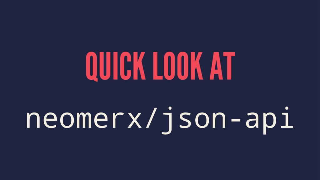 QUICK LOOK AT neomerx/json-api