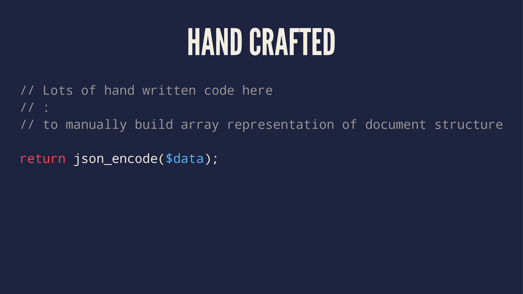HAND CRAFTED // Lots of hand written code here ...