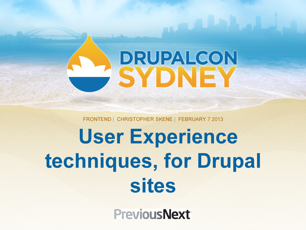 User Experience techniques, for Drupal sites FR...