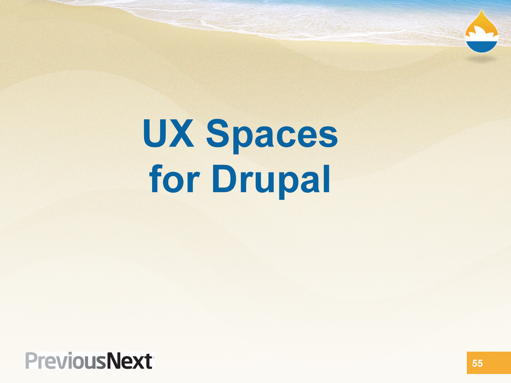UX Spaces for Drupal 55