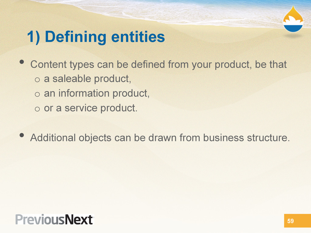 1) Defining entities •  Content types can be de...