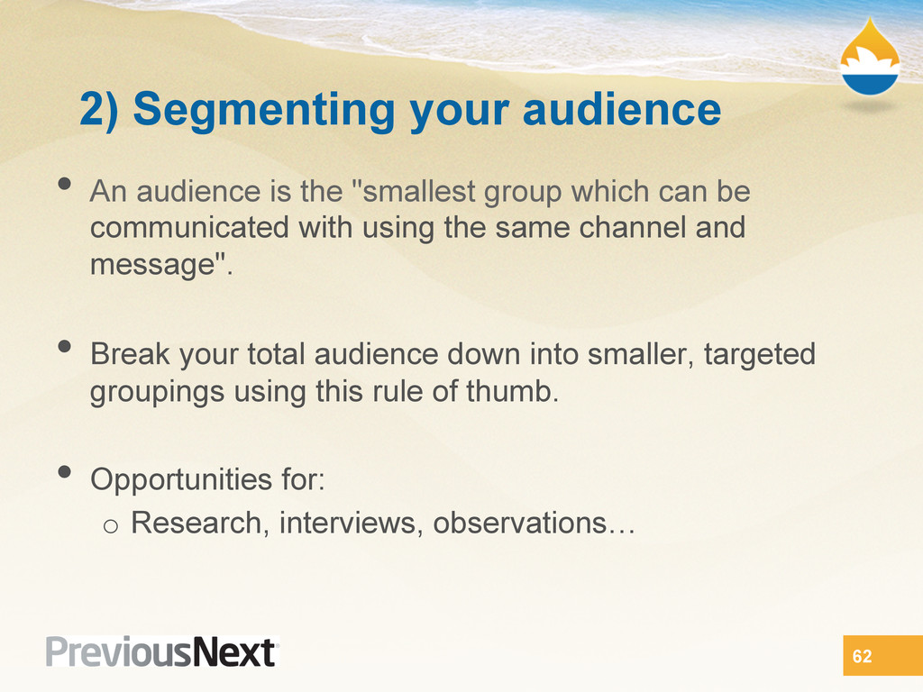 2) Segmenting your audience •  An audience is t...